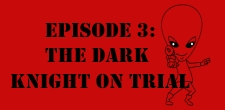 The Sci-Fi Christian  01/24/11 The Sci-Fi Christian: The Dark Knight On Trialfeaturing Matt Anderson and Ben De Bono Is...