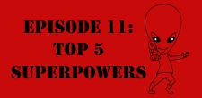 The Sci-Fi Christian  04/06/11 The Sci-Fi Christian: Top 5 Superpowers featuring Matt Anderson and Ben De Bono In this...
