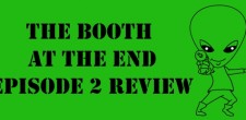 Ben and Matt at the second episode of The Booth at the End, What One Begins, One Must Finish. To […]