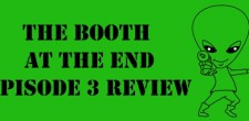 Ben and Matt take a look at the third episode of The Booth at the End, How You Do It...