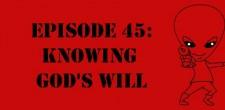 "The Sci-Fi Christian – 2/8/12 ""The Sci-Fi Christian: Knowing God's Will"" featuring Matt Anderson and Ben De Bono"
