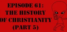 "The Sci-Fi Christian – 5/21/12 ""The Sci-Fi Christian: The History of Christianity (Part 5)"" featuring Matt Anderson and Ben De..."