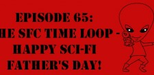"The Sci-Fi Christian – 6/17/12 ""The Sci-Fi Christian: The SFC Time Loop – Happy Sci-Fi Father's Day!"" featuring Matt Anderson..."