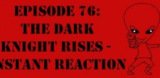 "The Sci-Fi Christian – 7/20/12 ""The Sci-Fi Christian: The Dark Knight Rises – Instant Reaction"" featuring Matt Anderson, Ben De..."