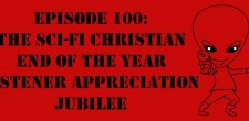 "The Sci-Fi Christian – 12/25/12 ""The Sci-Fi Christian: The Sci-Fi Christian End of the Year Listener Appreciation Jubilee"" featuring Matt […]"