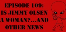 "The Sci-Fi Christian – 1/26/13 ""The Sci-Fi Christian: Is Jimmy Olsen a Woman?…And Other News"" featuring Matt Anderson, Ben De […]"