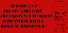 "The Sci-Fi Christian – 2/28/13 ""The Sci-Fi Christian: The SFC Time Loop – Is the Existence of Aliens Compatible with […]"