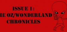 Issues of the Day  4/28/13 Issues of the Day: The Oz/Wonderland Chronicles featuring Daniel Butcher and Michael Poteet