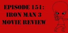 "The Sci-Fi Christian – 5/7/13 ""The Sci-Fi Christian: Iron Man 3 Movie Review"" featuring Matt Anderson and Ben De Bono"