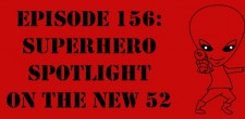 "The Sci-Fi Christian – 5/18/13 ""The Sci-Fi Christian: Superhero Spotlight on The New 52"" featuring Matt Anderson, Daniel Butcher, and..."