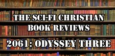 Ben reviews Arthur C. Clarke's novel 2061: Odyssey Three
