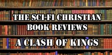 Ben reviews George R.R. Martin's novel A Clash of Kings