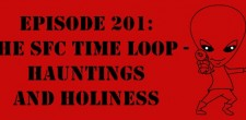 "The Sci-Fi Christian – 10/31/13 ""The Sci-Fi Christian: The SFC Time Loop – Hauntings and Holiness"" featuring Matt Anderson and […]"