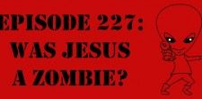 "The Sci-Fi Christian – 2/7/14 ""The Sci-Fi Christian: The SFC Time Loop – Was Jesus a Zombie?"" featuring Matt Anderson […]"