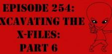 "The Sci-Fi Christian – 5/18/14 ""The Sci-Fi Christian: Excavating the X-Files: Part 6"" featuring Matt Anderson and Ben De Bono"