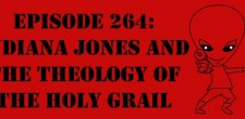 "The Sci-Fi Christian – 6/14/14 ""The Sci-Fi Christian: Indiana Jones and the Theology of the Holy Grail"" featuring Matt Anderson […]"