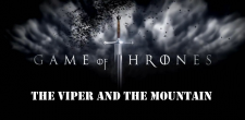 Ben and Ben are back with a review of the latest Game of Thrones episode: The Viper and the Mountain