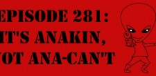 "The Sci-Fi Christian – 8/15/14 ""The Sci-Fi Christian: It's Anakin, Not Ana-Can't"" featuring Matt Anderson and Ben De Bono"