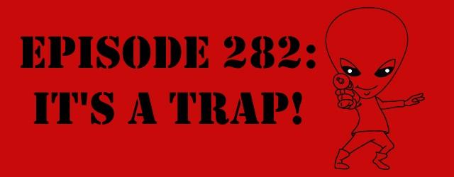 "The Sci-Fi Christian – 8/20/14 ""The Sci-Fi Christian: It's a Trap!"" featuring Matt Anderson and Ben De Bono"