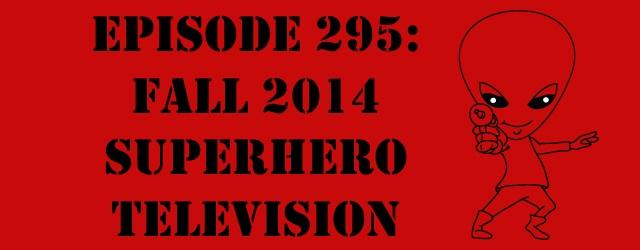 "The Sci-Fi Christian – 10/23/14 ""The Sci-Fi Christian: Fall 2014 Superhero Television"" featuring Matt Anderson and Ben De Bono Ben […]"