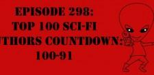 "The Sci-Fi Christian – 11/5/14 ""The Sci-Fi Christian: Top 100 Sci-Fi Authors Countdown: 100-91"" featuring Matt Anderson and Ben De […]"