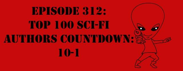 "The Sci-Fi Christian – 12/19/14 ""The Sci-Fi Christian: Top 100 Sci-Fi Authors Countdown: 10-1"" featuring Matt Anderson and Ben De […]"