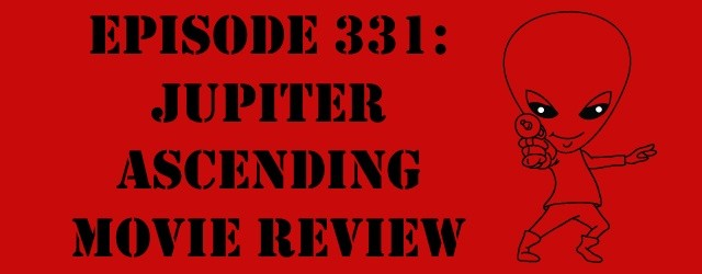 "The Sci-Fi Christian – 2/9/15 ""The Sci-Fi Christian: Jupiter Ascending Movie Review"" featuring Matt Anderson and Ben De Bono A […]"