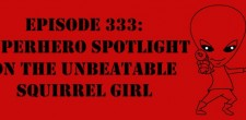 "The Sci-Fi Christian – 2/20/15 ""The Sci-Fi Christian: Superhero Spotlight on the Unbeatable Squirrel Girl"" featuring Matt Anderson and Ben […]"