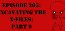 "The Sci-Fi Christian – 6/11/15 ""The Sci-Fi Christian: Excavating the X-Files: Part 9"" featuring Matt Anderson and Ben De Bono […]"