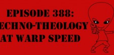 "The Sci-Fi Christian – 9/1/15 ""The Sci-Fi Christian: Techno-Theology at Warp Speed"" featuring Matt Anderson and Ben De Bono Transhumanism. […]"