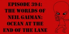 "The Sci-Fi Christian – 9/21/15 ""The Sci-Fi Christian: The Worlds of Neil Gaiman: The Ocean at the End of the […]"