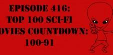 "The Sci-Fi Christian – 11/26/15 ""The Sci-Fi Christian: Top 100 Sci-Fi Movies Countdown: 100-91"" featuring Matt Anderson and Ben De […]"