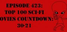 "The Sci-Fi Christian – 12/13/15 ""The Sci-Fi Christian: Top 100 Sci-Fi Movies Countdown: 30-21"" featuring Matt Anderson and Ben De […]"