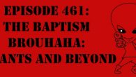 "The Sci-Fi Christian – 4/22/16 ""The Sci-Fi Christian: The Baptism Brouhaha: Infants and Beyond"" featuring Matt Anderson and Ben De […]"