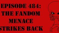 "The Sci-Fi Christian – 7/8/16 ""Episode 484: The Fandom Menace Strikes Back"" featuring Matt Anderson and Ben De Bono Is […]"