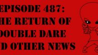 "The Sci-Fi Christian – 7/15/16 ""Episode 487: The Return of Double Dare and Other News"" featuring Matt Anderson and Ben […]"
