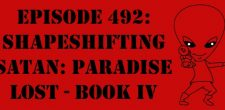 "The Sci-Fi Christian – 8/5/16 ""Episode 492: Shapeshifting Satan: Paradise Lost – Book IV"" featuring Matt Anderson and Ben De […]"