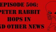 "The Sci-Fi Christian – 9/30/16 ""Episode 506: Peter Rabbit Hops In and Other News"" featuring Matt Anderson and Ben De […]"