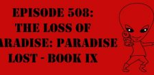 "The Sci-Fi Christian – 10/14/16 ""Episode 508: The Loss of Paradise: Paradise Lost – Book IX"" featuring Matt Anderson and […]"