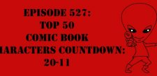 "The Sci-Fi Christian – 12/14/16 ""Episode 526: Top 50 Comic Book Characters Countdown: 30-21"" featuring Matt Anderson and Ben De […]"
