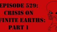 "The Sci-Fi Christian – 12/19/16 ""Episode 529: Crisis on Infinite Earths: Part 1"" featuring Matt Anderson and Ben De Bono […]"