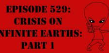 "The Sci-Fi Christian – 12/19/16 ""Episode 529: Crisis on Infinite Earths: Part 1"" featuring Matt Anderson and Ben De Bono […]"