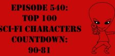 "The Sci-Fi Christian – 2/14/17 ""Episode 540: Top 100 Sci-Fi Characters Countdown: 90-81"" featuring Matt Anderson and Ben De Bono […]"