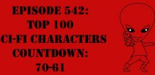 "The Sci-Fi Christian – 2/20/17 ""Episode 542: Top 100 Sci-Fi Characters Countdown: 70-61"" featuring Matt Anderson and Ben De Bono […]"