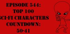 "The Sci-Fi Christian – 2/28/17 ""Episode 544: Top 100 Sci-Fi Characters Countdown: 50-41"" featuring Matt Anderson and Ben De Bono […]"