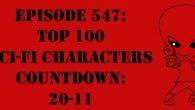 "The Sci-Fi Christian – 3/8/17 ""Episode 547: Top 100 Sci-Fi Characters Countdown: 20-11"" featuring Matt Anderson and Ben De Bono […]"