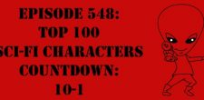 "The Sci-Fi Christian – 3/10/17 ""Episode 548: Top 100 Sci-Fi Characters Countdown: 10-1"" featuring Matt Anderson and Ben De Bono […]"