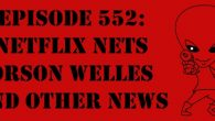 "The Sci-Fi Christian – 3/24/17 ""Episode 552: Netflix Nets Orson Welles and Other News"" featuring Matt Anderson and Ben De […]"