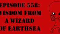 "The Sci-Fi Christian – 5/9/17 ""Episode 558: Wisdom from A Wizard of Earthsea"" featuring Matt Anderson and Ben De Bono […]"