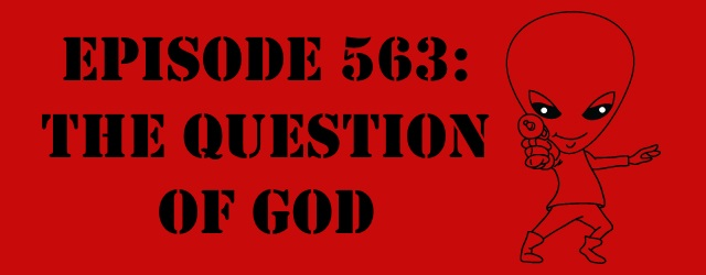 """The Sci-Fi Christian – 6/2/17 """"Episode 563: The Question of God"""" featuring Matt Anderson and Ben De Bono In a […]"""